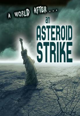 An Asteroid Strike by Alex Woolf
