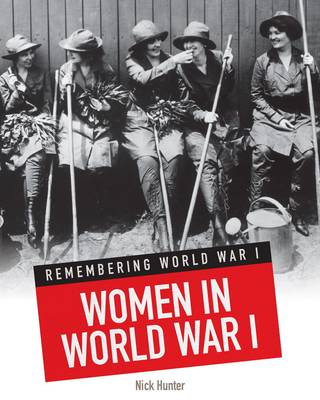 Women in World War I by Nick Hunter