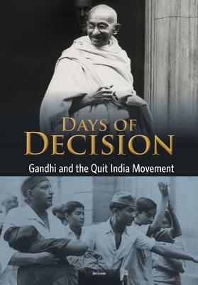 Gandhi and the Quit India Movement by Jen Green