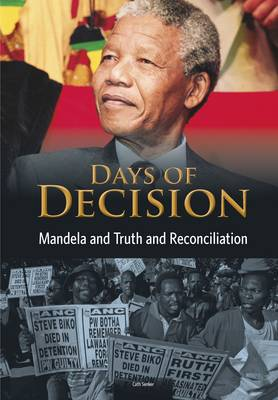 Mandela and Truth and Reconciliation by Cath Senker