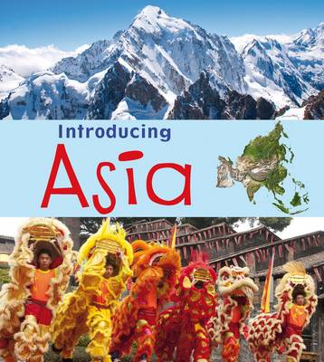 Introducing Asia by Anita Ganeri