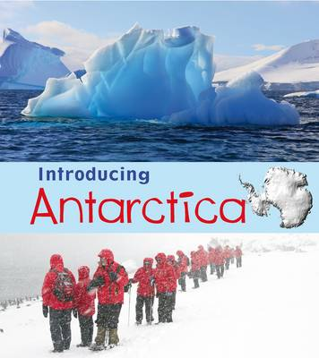 Introducing Antarctica by Anita Ganeri
