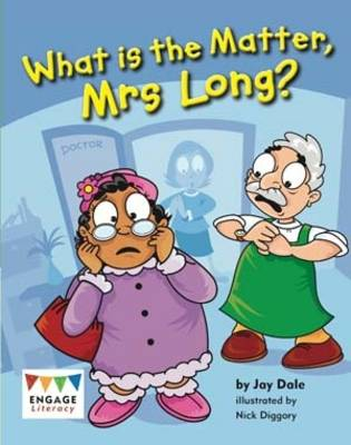 What is the Matter, Mrs Long? by Jay Dale
