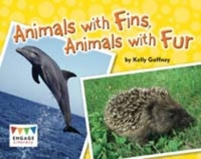 Animals with Fins, Animals with Fur by Kelly Gaffney