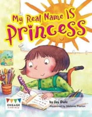 My Real Name IS Princess by Jay Dale