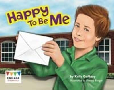 Happy To Be Me by Kelly Gaffney