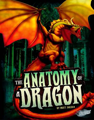 The Anatomy of a Dragon by Matt Doeden