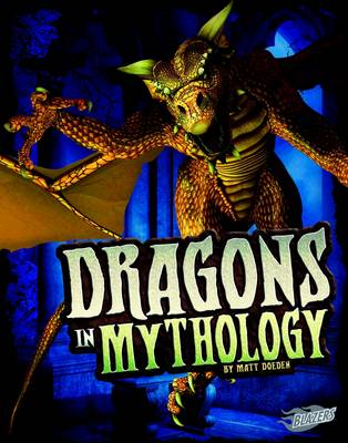 Dragons in Mythology by Matt Doeden
