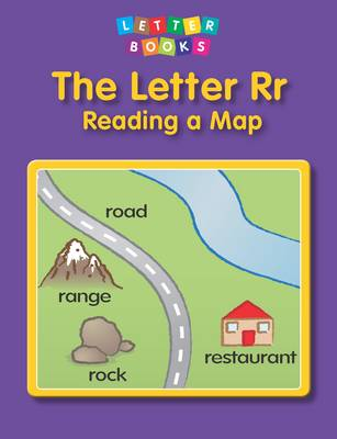 The Letter Rr: Reading a Map by Hollie J. Endres