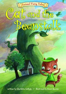 Cat and the Beanstalk by Charlotte Guillain