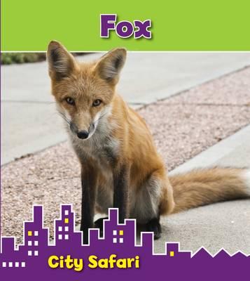 Fox City Safari by Isabel Thomas