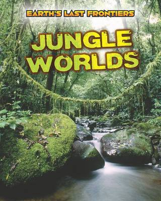 Jungle Worlds by Ellen Labrecque