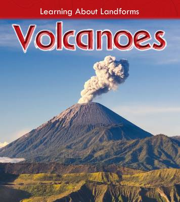 Volcanoes by Chris Oxlade