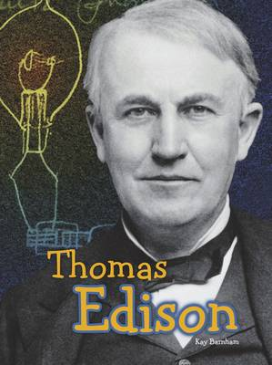 Thomas Edison by Kay Barnham