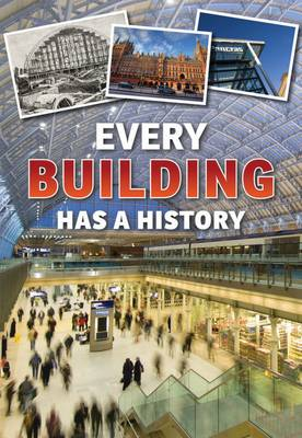 Every Building Has a History by Andrew Langley