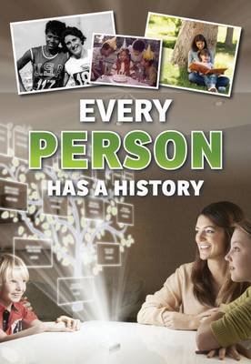 Every Person Has a History by Rebecca Vickers
