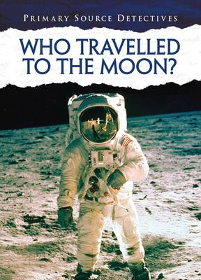 Who Travelled to the Moon? by Neil Morris