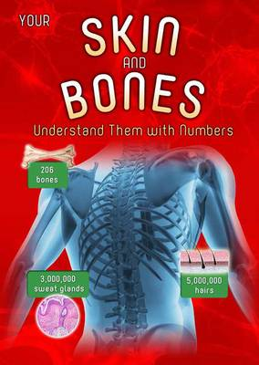 Your Skin and Bones Understand them with Numbers by Melanie Waldron