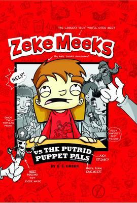 Zeke Meeks Vs the Putrid Puppet Pals by D. L. Green