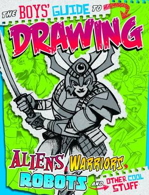 Boys' Guide to Drawing by Aaron Sautter