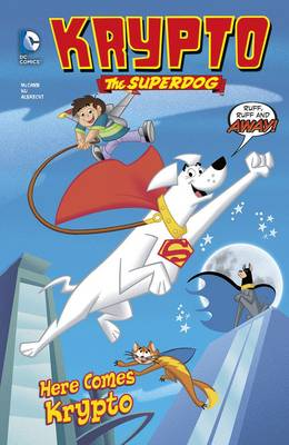 Here Comes Krypto by Jesse Leon McCann