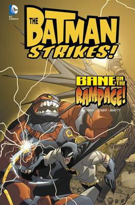 Bane on the Rampage! by Bill Matheny, Christopher Jones, Terry Beatty, Heroic Age