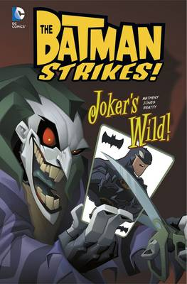 Joker's Wild! by Bill Matheny, Christopher Jones, Terry Beatty, Heroic Age