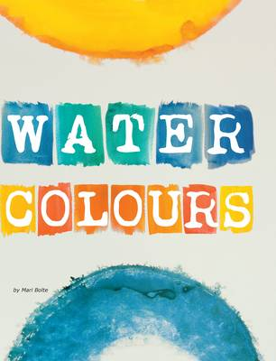 Water Colours by Mari Bolte