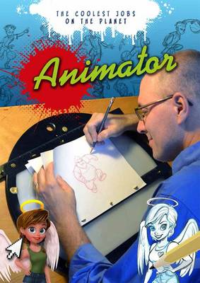 Animator by Tom Bancroft, Nick Hunter