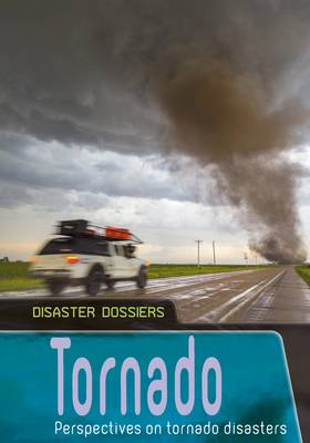 Tornado Perspectives on Tornado Disasters by Ben Hubbard
