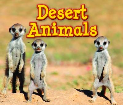 Desert Animals by Sian Smith
