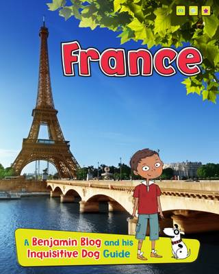 France A Benjamin Blog and His Inquisitive Dog Guide by Anita Ganeri