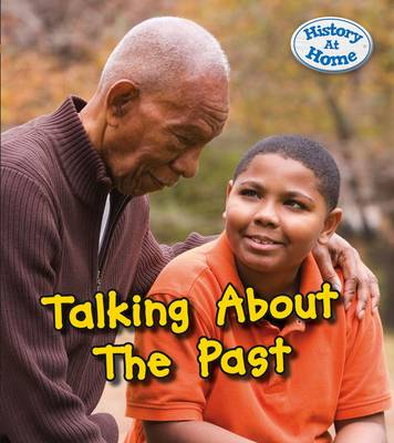 Talking About the Past by Nick Hunter