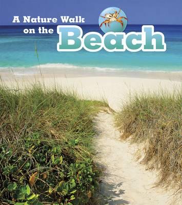 Nature Walks Pack A by Louise Spilsbury, Richard Spilsbury