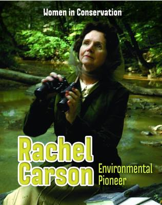 Rachel Carson Environmental Pioneer by Lori Hile
