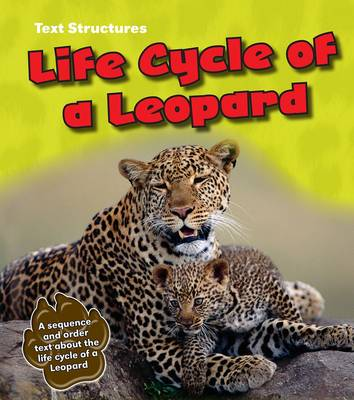 Life Cycle of a Leopard A Sequence and Order Text by Phillip W. Simpson