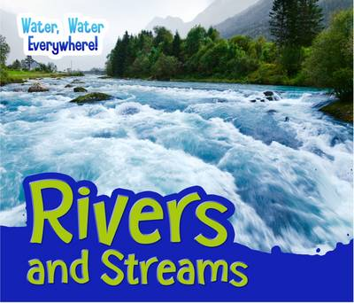 Rivers and Streams by Diyan Leake
