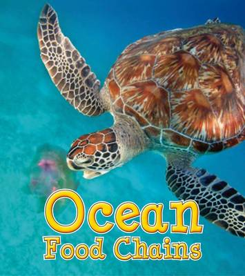 Ocean Food Chains by Angela Royston