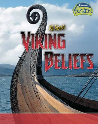 All About Viking Beliefs by Tristan Boyer Binns