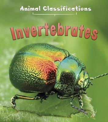 Invertebrates by Angela Royston