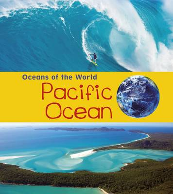 Pacific Ocean by Louise Spilsbury, Richard Spilsbury