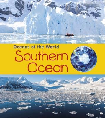 Southern Ocean by Louise Spilsbury, Richard Spilsbury