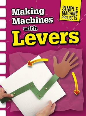 Making Machines with Levers by Chris Oxlade