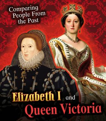 Elizabeth I and Queen Victoria by Nick Hunter