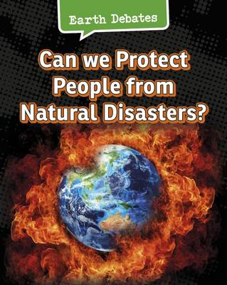 Can We Protect People from Natural Disasters? by Catherine Chambers