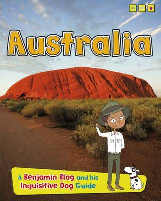 Australia A Benjamin Blog and His Inquisitive Dog Guide by Anita Ganeri