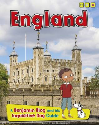 England A Benjamin Blog and His Inquisitive Dog Guide by Anita Ganeri