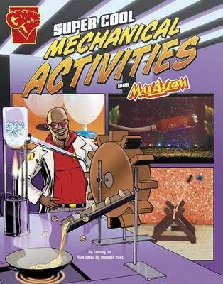 Super Cool Mechanical Activities with Max Axiom by Tammy Enz