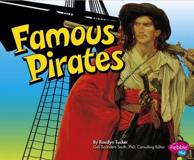 Famous Pirates by Rosalyn Tucker