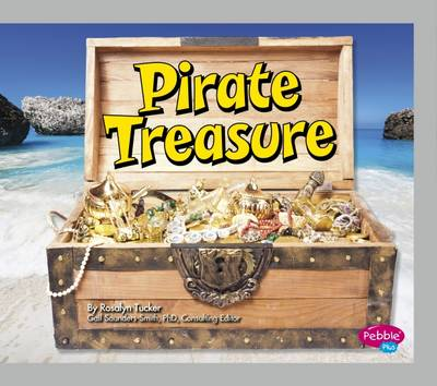 Pirate Treasure by Rosalyn Tucker